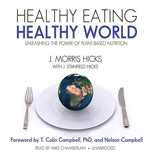 Healthy Eating, Healthy World  Audiolibri