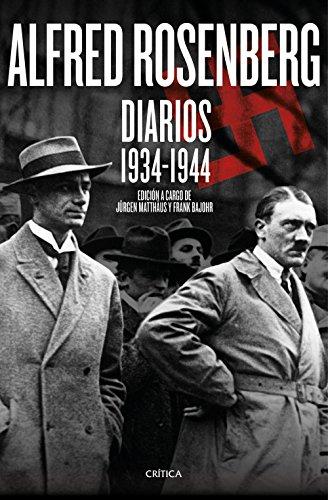 Alfred Rosenberg. Diarios 1934 - 1944 (Memoria Crítica) por Jürgen Matthäus