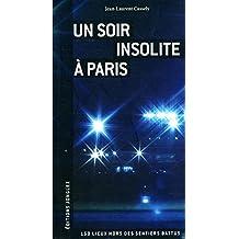 Un soir insolite Paris