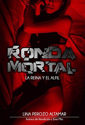 Ronda Mortal: La reina y el alfil