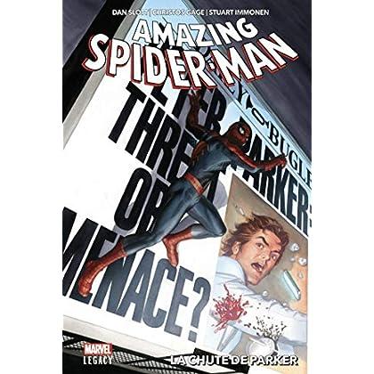 Amazing Spider-Man T01: La chute de Parker