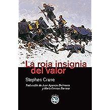 Roja Insignia Del Valor,La (Literatura)