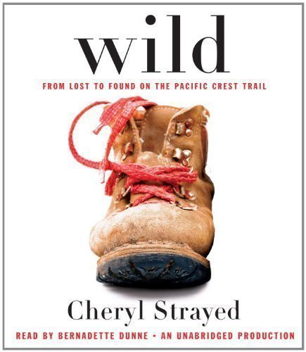 wild-from-lost-to-found-on-the-pacific-crest-trail-oprahs-book-club-20-by-strayed-cheryl-on-20-03-20