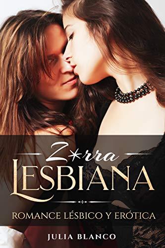 Z*rra Lesbiana de Julia Blanco