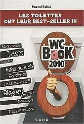 WC Book 2010 : Les toilettes ont leur best-seller !!!