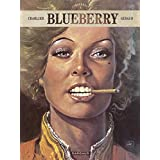 Blueberry - Intégrales - tome 5 - Blueberry - intégrale