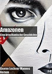 Amazonen: Eine brasilianische Geschichte