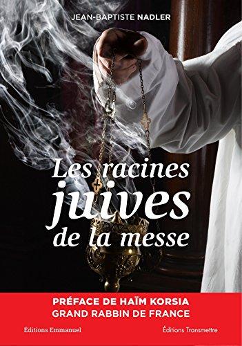 Les racines juives de la messe