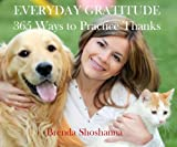 Everyday Gratitude: 365 Ways to Practice Thanks (Peace of Mind Series) (English Edition)