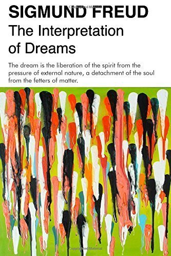 The Interpretation of Dreams: The Complete and Definitive Text Paperback ¨C April 7, 2015