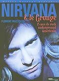 Image de Nirvana et le Grunge américain