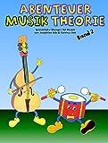 Abenteuer Musiktheorie -Die ersten Schritte der Rhythmuslehre lassen sich spielerisch erlernen.-: Lehrmaterial, Musiktheorie