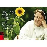 365 Tage voller Leben mit Schwester Jordana