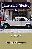 Innenstadt Stories 01-10: Die Großstadtsaga