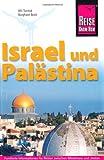 Israel und Palästina. Handbuch für individuelles Entdecken einer alten Kulturregion