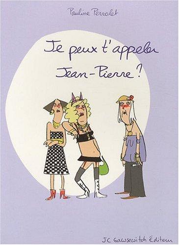 Je peux t'appeler Jean-Pierre?