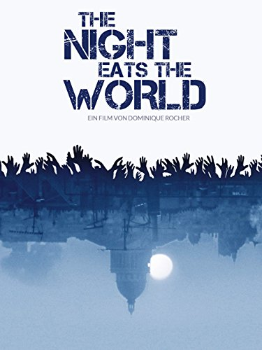 The Night eats the World [dt./OV]