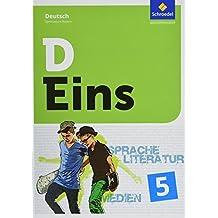 D Eins – Sprache, Literatur, Medien: Deutsch Gymnasium Bayern: Schülerband 5 (inkl. Medienpool)