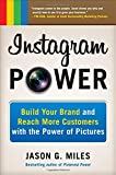 Telecharger Livres Instagram Power Build Your Brand and Reach More Customers with the Power of Pictures by Jason G Miles 2013 Paperback (PDF,EPUB,MOBI) gratuits en Francaise