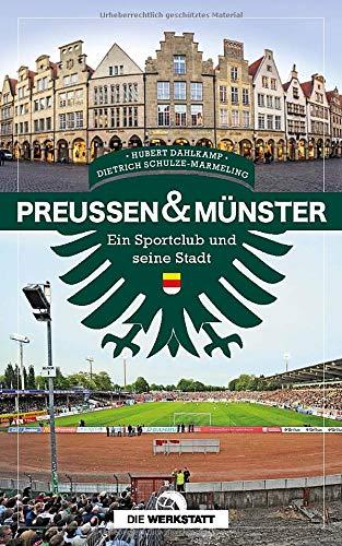 Preußen & Münster: Ein Sportclub und seine Stadt