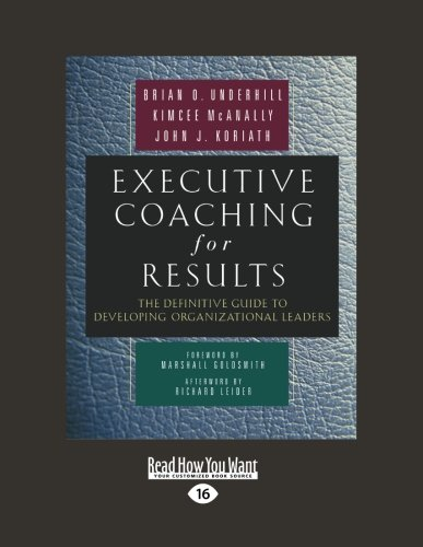 Executive Coaching for Results: The Definitive Guide to Developing Organizational Leaders (Large Print 16pt)