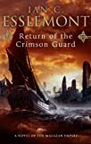 Ian Cameron Esslemont: Return of the Crimson Guard