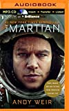 The Martian: Apollo 13 meets castaway in this grippingly detailed, brilliantly ingenious survival thriller-set on the surface of mars by Andy Weir (August 18,2015)