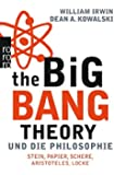 The Big Bang Theory und die Philosophie: Stein, Papier, Schere, Aristoteles, Locke