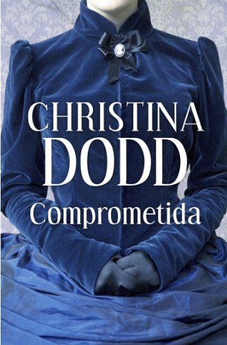 Comprometida (Novias institutrices 2) por Christina Dodd