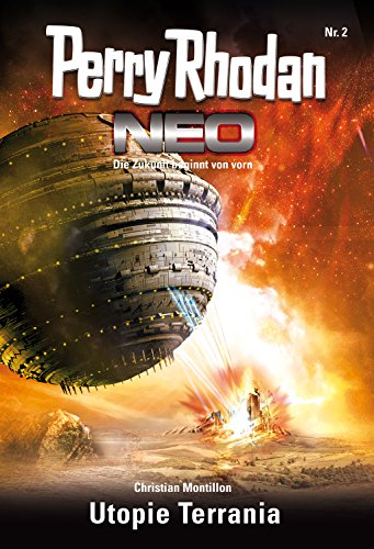 Perry Rhodan Neo 2: Utopie Terrania: Staffel: Vision Terrania 2 von 8 (German Edition)