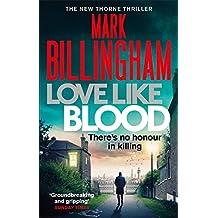 Love Like Blood (Tom Thorne Novels, Band 14)