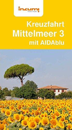 Kreuzfahrtführer Mittelmeer 3 mit AIDA - Buch & App - Reiseführer Norwegian Cruise Line