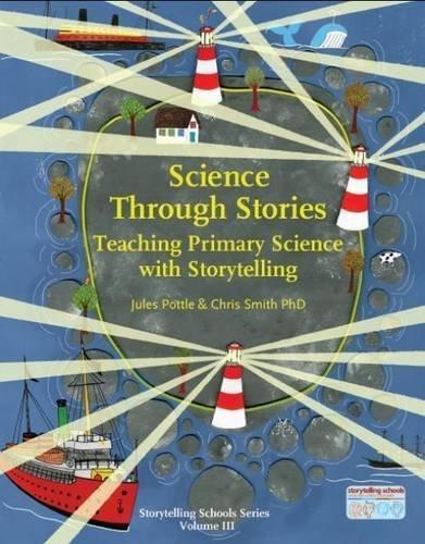 Science Through Stories (Storytelling School Series) by Jules Pottle (2015-07-01)