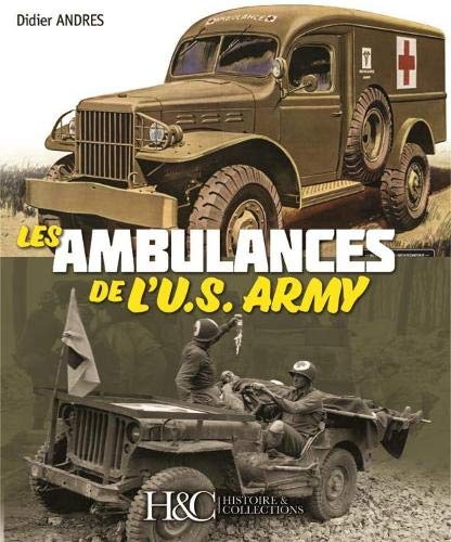 LES AMBULANCES DE L'US ARMY