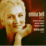 Songs by Strauss, Walter, Marx [Hybrid SACD - Works on all CD players] by Emma Bell [SACD] (2004-01-01)