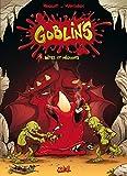 Goblin's T01 : Bêtes et méchants