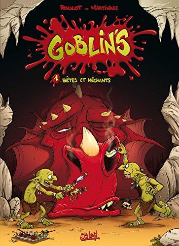 Goblin's T01 : Bêtes et méchants par Tristan Roulot