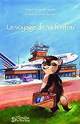 Le voyage de Ya Foufou : Congo-Brazzaville