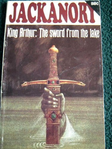 King Arthur : the sword from the lake