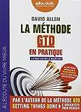 Telecharger Livres La Methode GTD en pratique Livre audio 1 CD MP3 (PDF,EPUB,MOBI) gratuits en Francaise