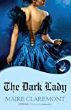 The Dark Lady: Mad Passions Book 1