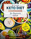 The Complete Keto Diet Cookbook for Beginners #2019: Lose Weight with Fast