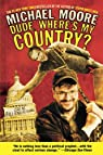 Dude, Where's My Country? par Moore