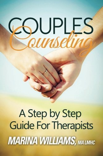 Couples Counseling: A Step by Step Guide...