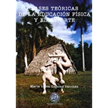 Bases teóricas de la educación física y el deporte (Colección Textos)