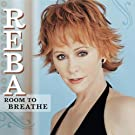Room To Breathe by Reba McEntire (2003-11-18)