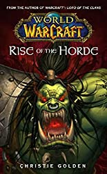 World of Warcraft: Rise of the Horde: Rise of the Horde No. 4 by Christie Golden (2007-04-16)