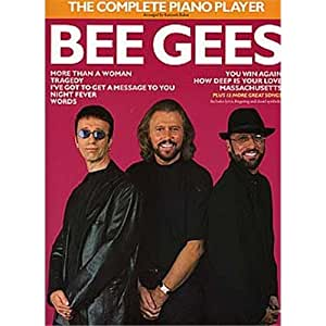 The Complete Piano Player: Bee Gees. Partitions pour Piano, Chant et Guitare(Symboles d'Accords)