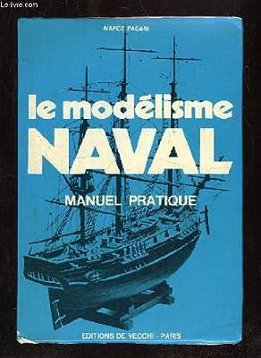 Le modélisme Naval.