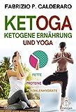 Ketoga: Ketogene Ernährung und Yoga